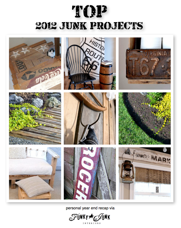 Personal Top 2012 JUNK Projects and Greatest Hits year end recap via Funky Junk Interiors