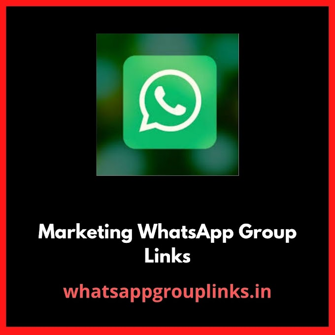 Marketing WhatsApp Group Links