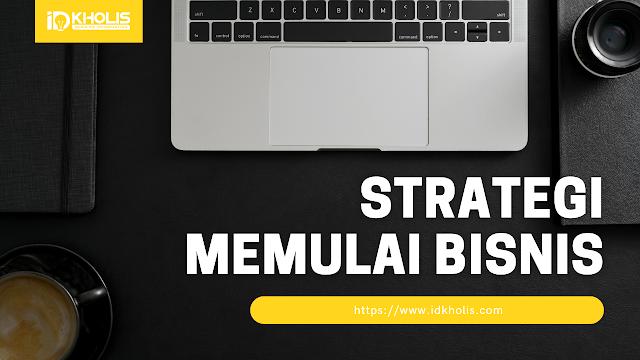 Strategi Memulai Bisnis