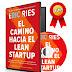 EL CAMINO HACIA EL LEAN STARTUP – ERIC RIES – [AudioLibro y Ebook]