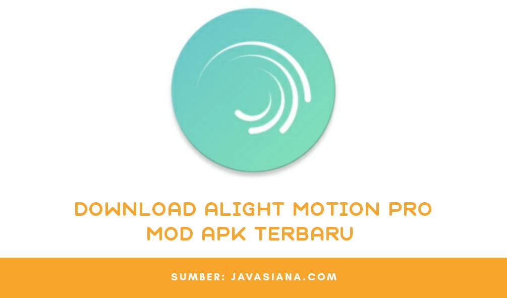 Download Alight Motion Pro Apk Terbaru Untuk Android