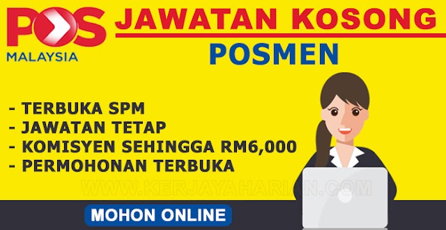 [JAWATAN KOSONG] Pengambilan Posmen di Pos Malaysia Berhad - Komisyen Sehingga RM6,000 / Kelayakan Minima SPM