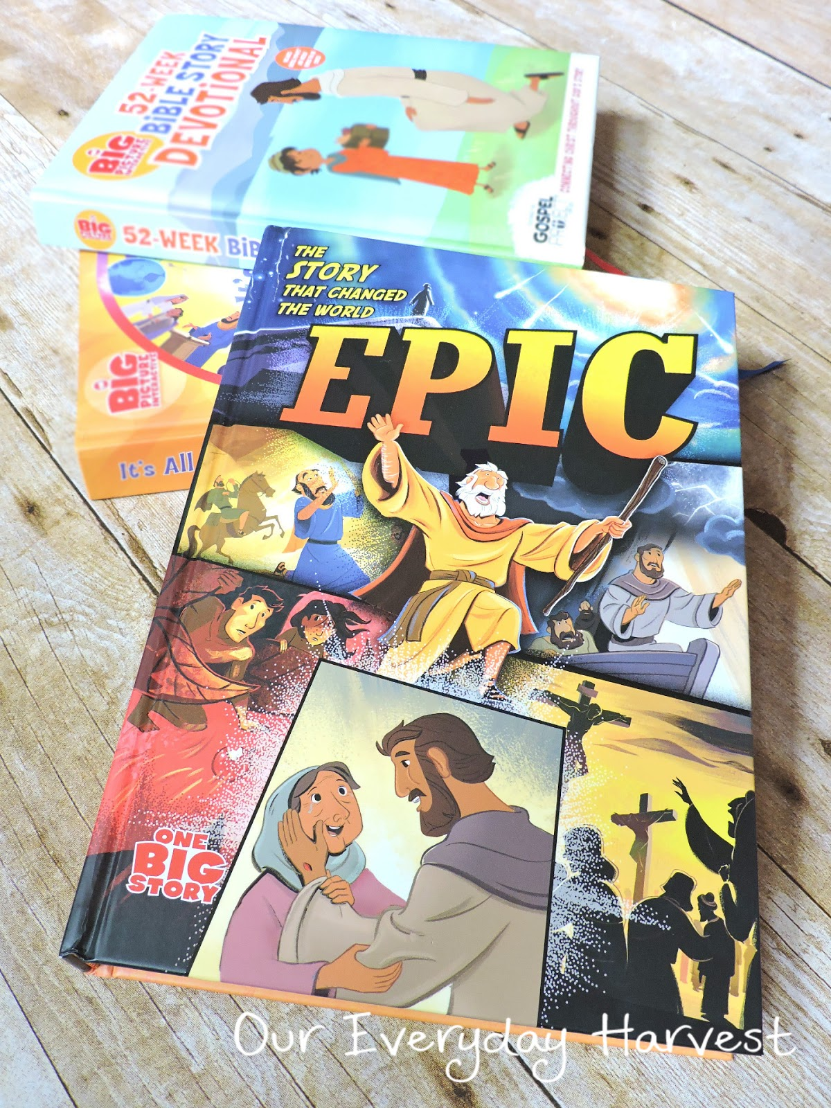 Epic: The Story that Changed the World | Our Everyday Harvest