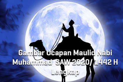 Gambar Ucapan Maulid Nabi Muhammad  SAW 2020/ 1442 H Lengkap