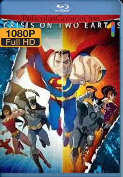 Liga de la Justicia: Crisis en las dos tierras (2010) [1080p BRrip] [Latino-Inglés] [LaPipiotaHD]