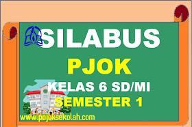 Silabus PJOK Kelas 6 SD/MI Kurikulum 2013 Revisi Terbaru Tahun 2021-2022