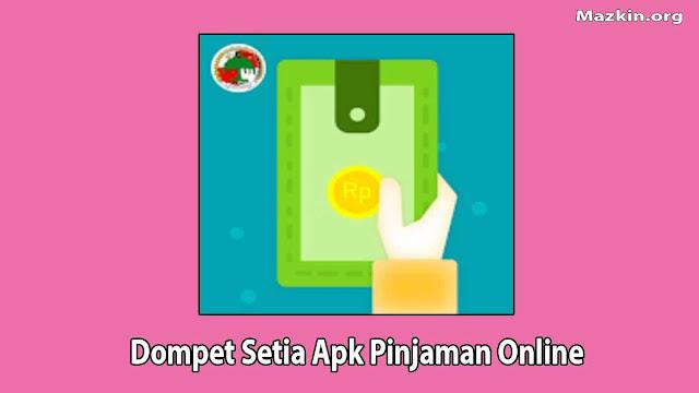 Dompet Setia Apk Pinjaman Online