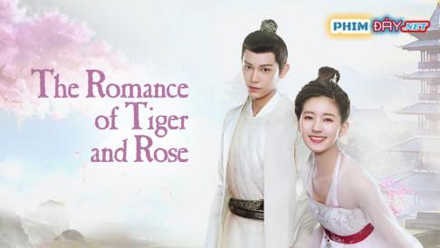 TRẦN THIÊN THIÊN TRONG LỜI ĐỒN - The Romance of Tiger and Rose (2020)