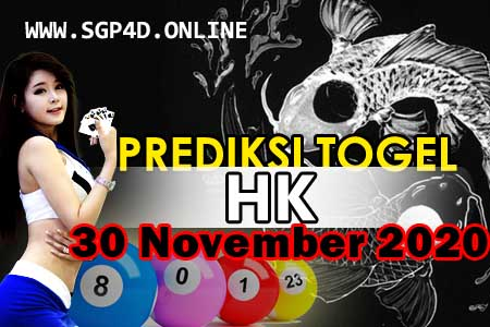 Prediksi Togel HK 30 November 2020