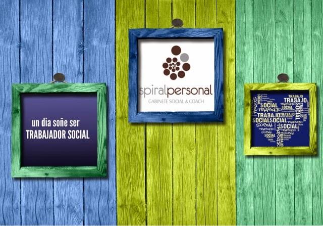 En  Spiral Personal. Gabinete Social & Coach, celebramos  EL  DÍA MUNDIAL DEL TRABAJO SOCIAL!