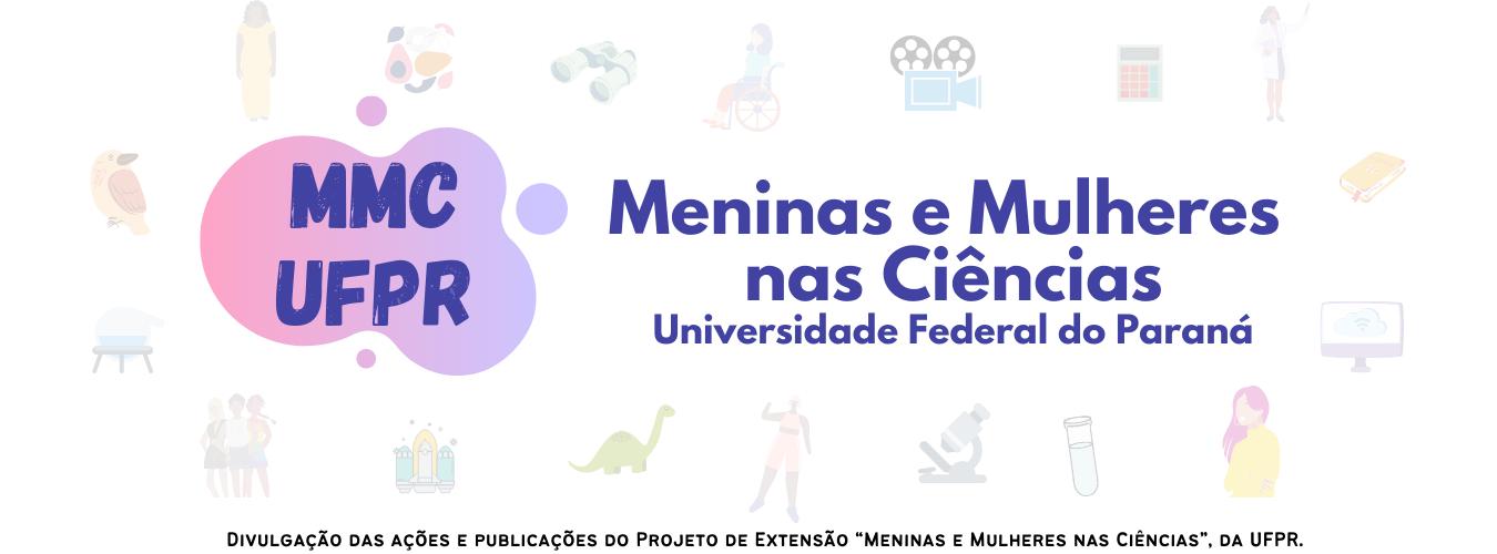 Meninas e Mulheres nas Ciências - UFPR