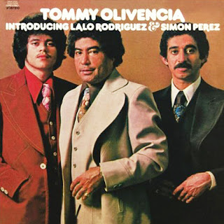 INTRODUCING LALO RODRIGUEZ & SIMON PEREZ - TOMMY OLIVENCIA (1976)