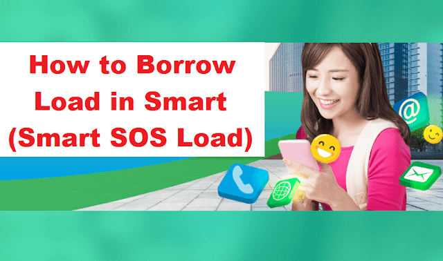 How to Borrow Load from Smart (Smart SOS Load)