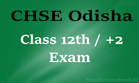 chse odisha 12th time table 2017