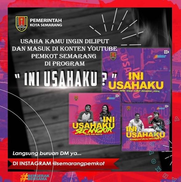 """Pemkot Semarang, Ajak Pemilik Usaha Promosikan melalui program """"INI USAHAKU"""""""