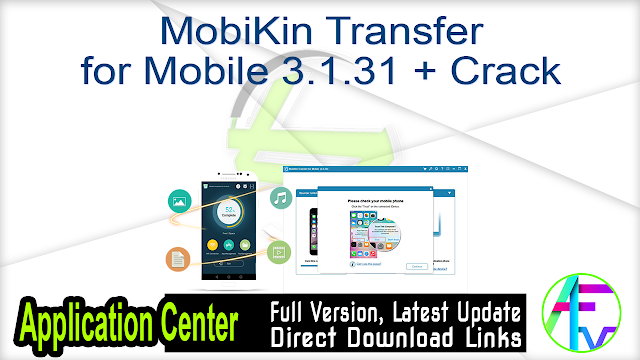 MobiKin Transfer for Mobile 3.1.31 + Crack