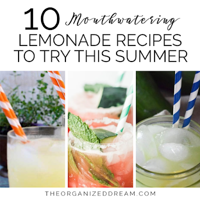 10 Mouthwatering Lemonade Recipes to Try This Summer by The Organized Dream