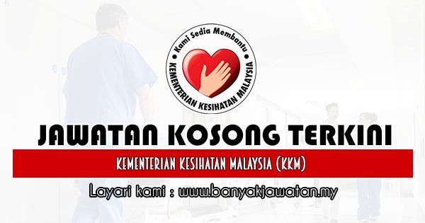 Jawatan Kosong Kerajaan 2020 di Kementerian Kesihatan Malaysia (KKM) banyakjawatan.my