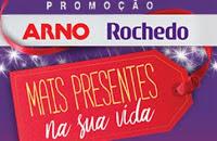 Cadastrar Promoção Arno E Rochedo 2016 2017 Mais Presente Na Sua Vida