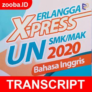 Transcript Listening Paket 1-5 Erlangga X-Press UN 2020
