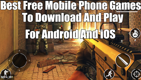 Best Free Mobile Phone Games To Download In 2020