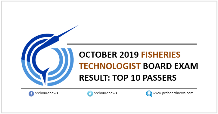 October 2019 Fisheries Technologist board exam results: top 10 passers