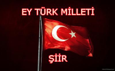 Ey Türk Milleti - Şiir