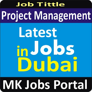 Project Management Jobs in Dubai With Mk Jobs Portal