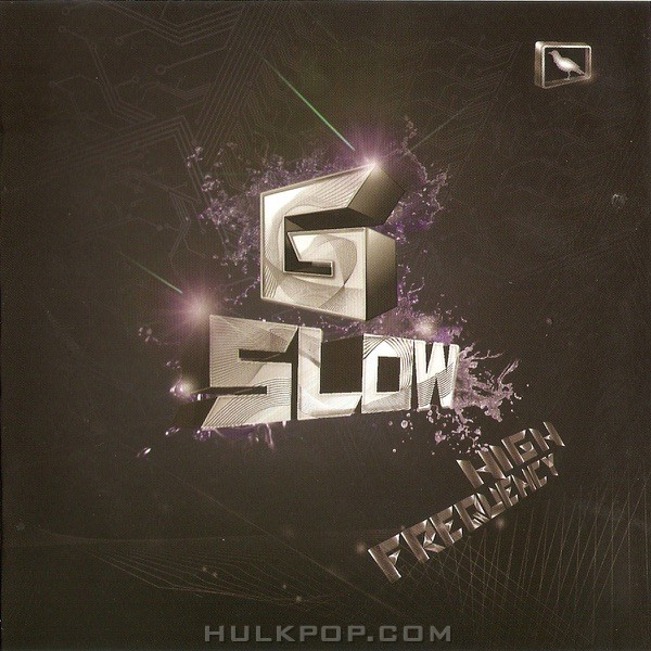 G-SLOW – High Frequency