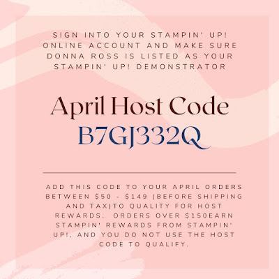 Stampin' Up! Host Code for April 2021