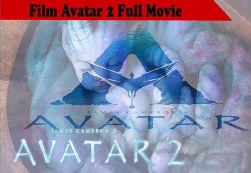 Link Film Avatar 2 Full Movie, Rilis Tahun 2021