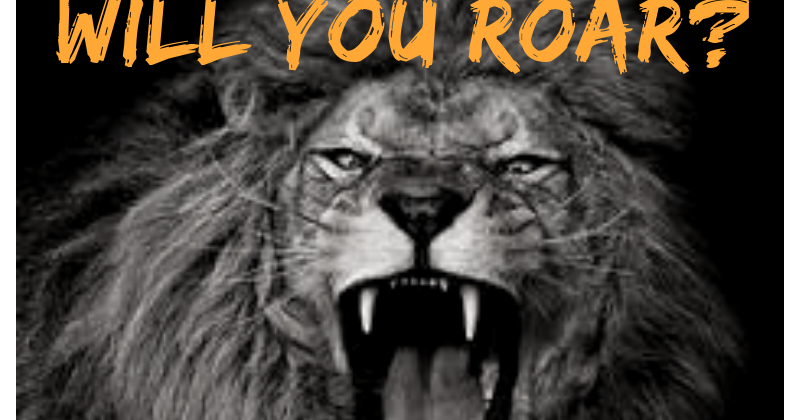 Pat Schatzline's Blog: Will You Roar?