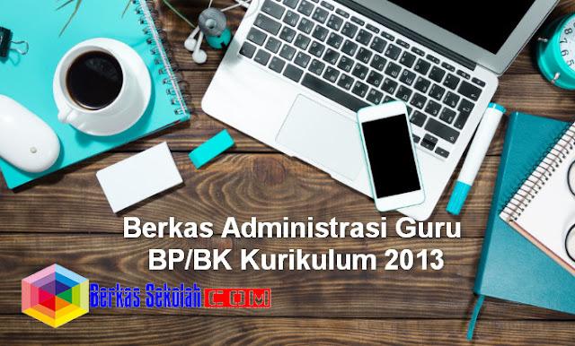 Berkas Administrasi Guru BK Kurikulum 2013