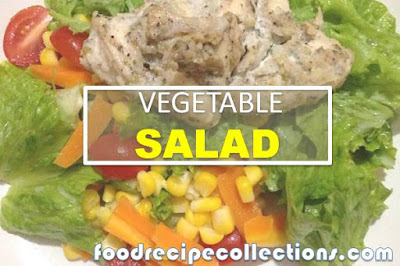 Vegetables Salad with Chicken and Cheese