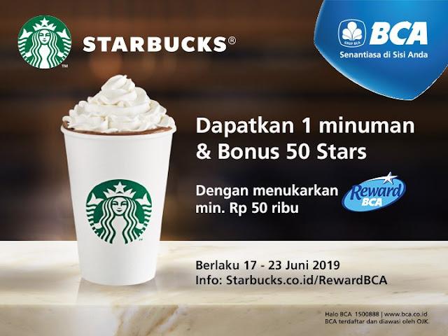 #BankBCA - #Promo Tukar 50K Poin Reward BCA Gratis Minuman Starbuck (s.d 12 Juli 2019)