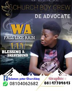 Music: Churchboy - Fall Like Rain
