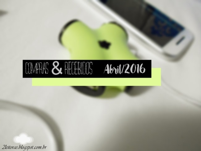 Compras e recebidos de abril/2016