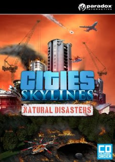 Download Cities Skylines Natural Disasters Repack Version