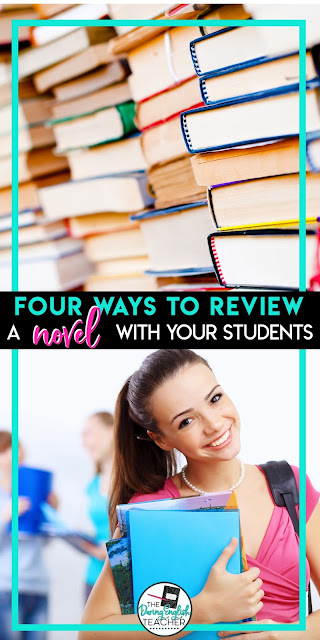4 Ways to Review a Novel With Your Students