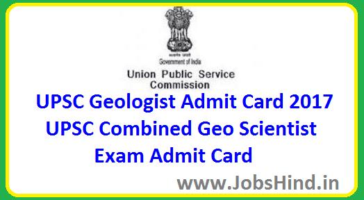 UPSC Geologist Admit Card 2017