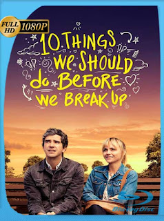 10 Things We Should Do Before We Break Up (2020) HD [1080p] Latino [GoogleDrive] SilvestreHD