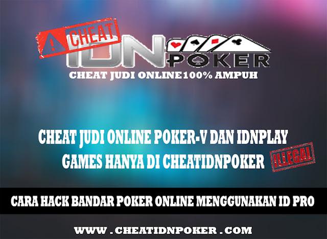 Cara Hack Bandar Poker Online Menggunakan ID Pro