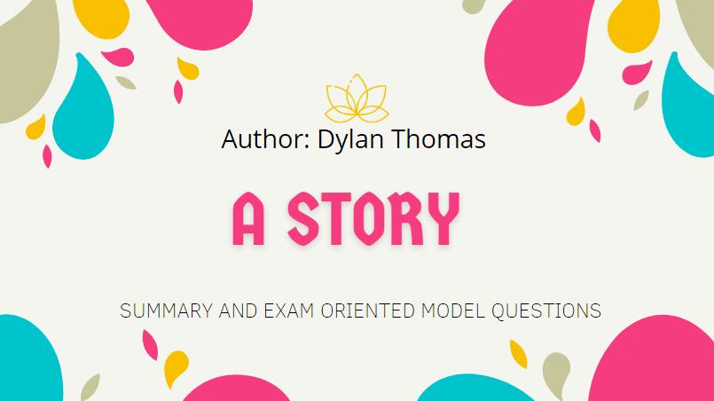 A Story Summary | Heritage Of Words | Class XII English Summary