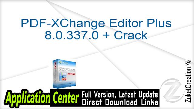 PDF-XChange Editor Plus 8.0.337.0 + Crack