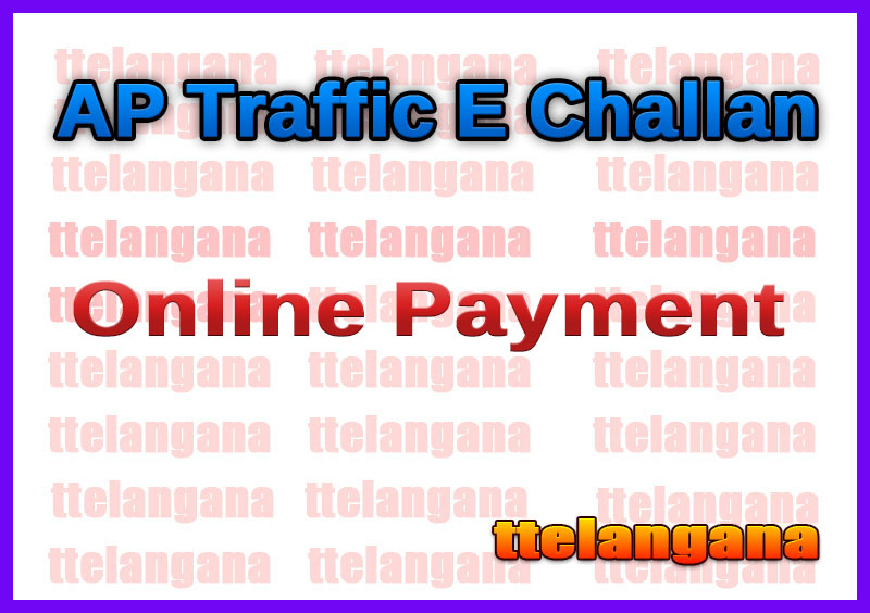 AP Traffic E Challan Online Status and Online Payment