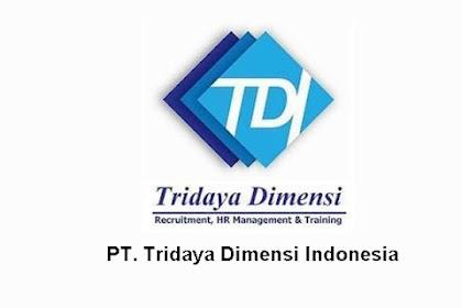 Lowongan Kerja Pekanbaru PT. Tridaya Dimensi Indonesia  Juli 2021