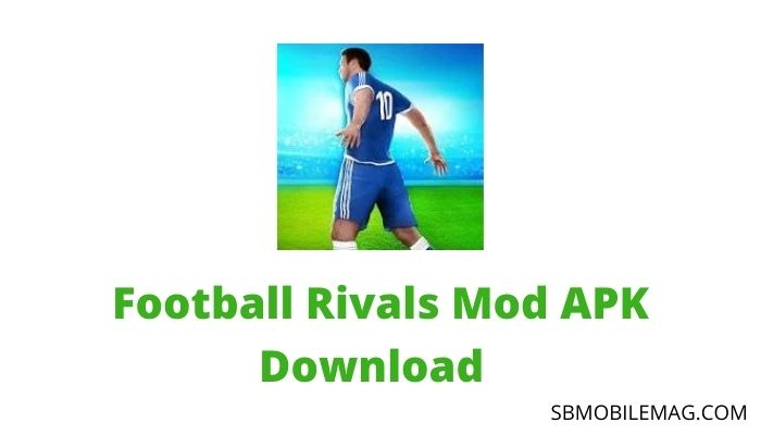 Football Rivals Mod APK Download 2020 (Unlimited Gold+Stars+Energy)