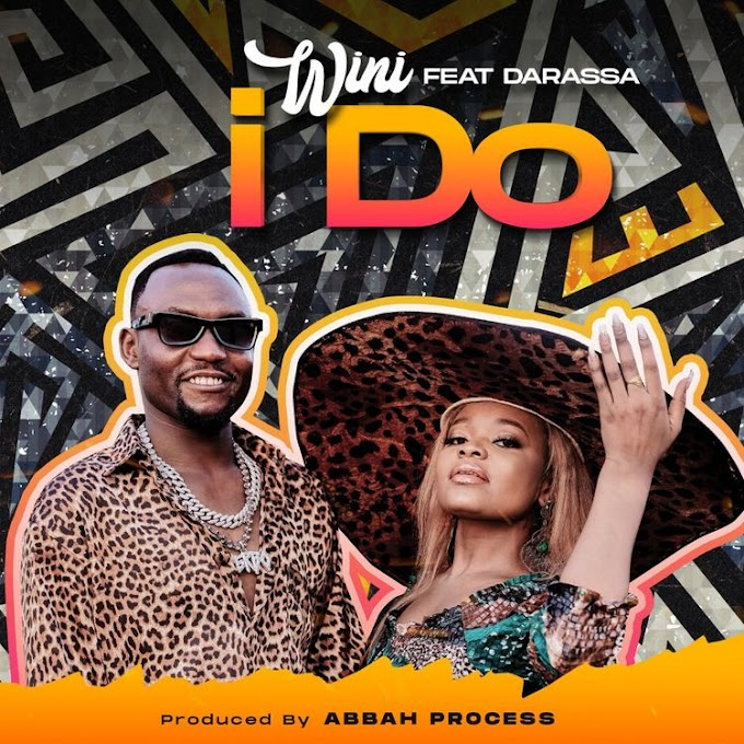 AUDIO | Wini Ft. Darassa – I Do | Download New song