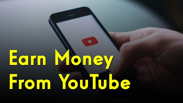 How To Earn Money with YouTube ?