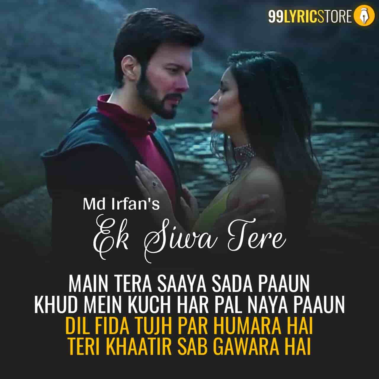 Ek Siwa Tere Hindi Song Lyrics Sung by Md Irfan